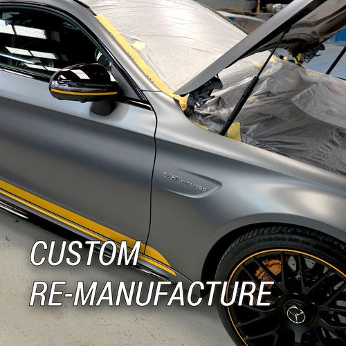 Custom Re-Manufacture